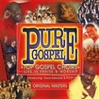 Pure Gospel: Top Gospel Choirs: Live In Parise & Worship