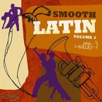 Smooth Latin, Vol. 2