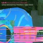 Lo-Fi Acoustic Excursions 1983-2003