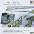 Reger: Works for Orchestra