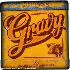 Gravy: Remixes And Rarities