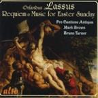 Lassus: Requiem; Music for Easter Sunday