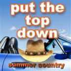 Put The Top Down - Summer Country
