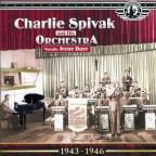 Uncollected Charlie Spivak & His Orchestra