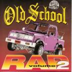 Old School Rap, Vol.