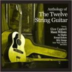 Anthology of the 12 String Guitar