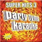 Party Tyme Karaoke: Super Hits 3