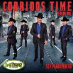 Corridos Time, Season One: Soy Parrandero
