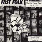 Vol. 7 - Fast Folk Musical Magazine (4) Old Vien