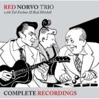 Complete Recordings: Red Norvo Trio with Tal Farlow & Red Mitchell