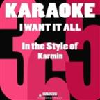 I Want It All (In The Style Of Karmin) [karaoke Version] - Single