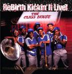 Rebirth Kickin' It Live