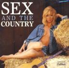 Sex & The Country, Vol. 1