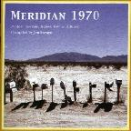 Meridian 1970: Protest, Sorrow, Hobos, Folk And Blues Compiled By Jon Savag