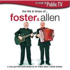 Life And Times Of Foster & Allen