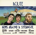 Arms Around A Stranger
