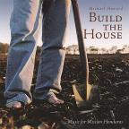 Build The House