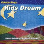 Celeste Sings, Kids Dream