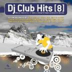 DJ Club Hits, Vol. 8