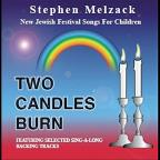 Two Candles Burn: New Jewish Festival Songs For CH