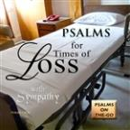 Psalms For Times Of Loss With Sympathy
