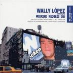Wally Lopez Presents Weekend Records 001