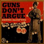 1970-1977: Guns Dont Argue: An
