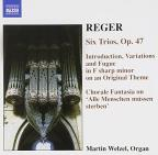 Reger: Organ Works, Vol. 6