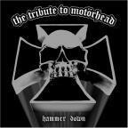 Tribute to Motorhead: Hammer Down