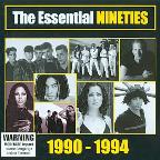 Essential Nineties: 1990-1994