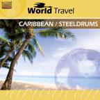 World Travel: Caribbean & Steeldrums