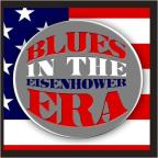 Blues In The Eisenhower Era
