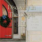 Discovery in the Chapel