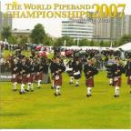 World Pipe Band Championships 2007 Qualifying