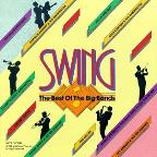 Swing: The Best Of The Big Bands