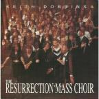 Resurrection Mass Choir