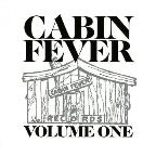 Cabin Fever, Vol. 1