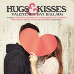 Hugs & Kisses - Valentine's Day Ballads