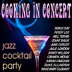 Cooking In Concert - Jazz Cocktail Party