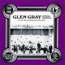 Uncollected Glen Gray & the Casa Loma Orchestra, Vol. 1 (1939 - 1940)