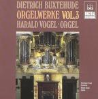 Buxtehude: Organ Works, Vol. 3