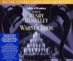 Lullaby Of Broadway: The Best Of Busby Berkeley