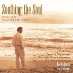 Soothing the Soul: Music for Peaceul Reflection