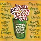 Eclectic Cafe: The Complete Coffee House Collection
