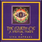 Fourth Eye: A Spiritual Primer