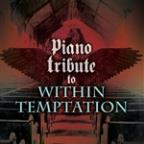 Piano Tribute to Within Temptation