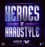 Heroes Of Hardstyle Mixed By TNT