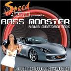 Bass Monster: Hi End Car Audio, Vol. 1