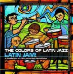 Colors of Latin Jazz: Latin Jam!