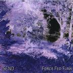 Force Fed Funk